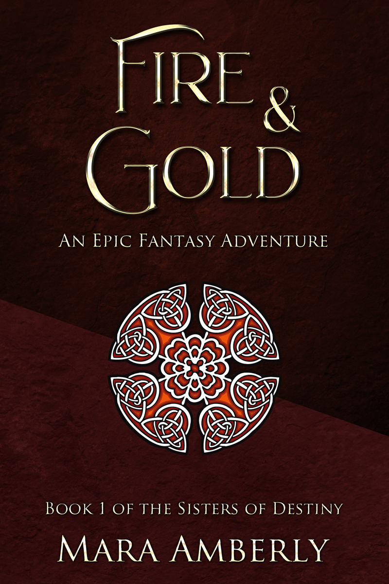 Fire and Gold by Mara Amberly